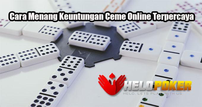 Cara Menang Keuntungan Ceme Online Terpercaya