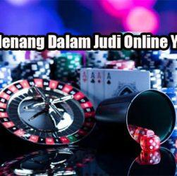 Peluang Menang Dalam Judi Online Yang Efektif
