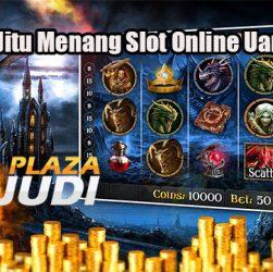 Trik Jitu Menang Slot Online Uang Asli
